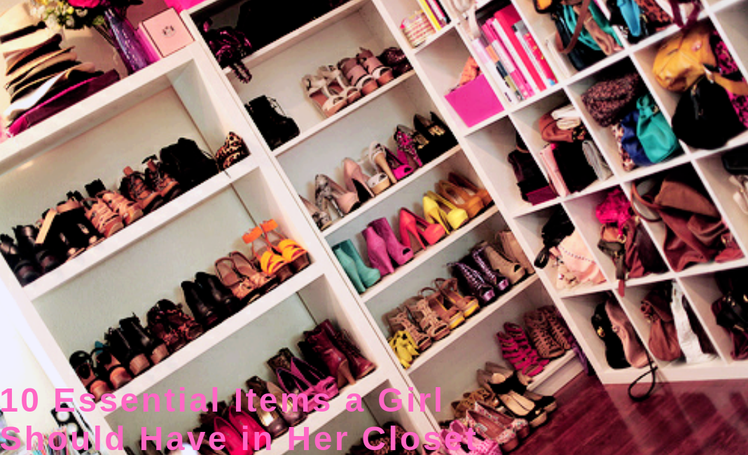 10 essential items a girl should have in her closet