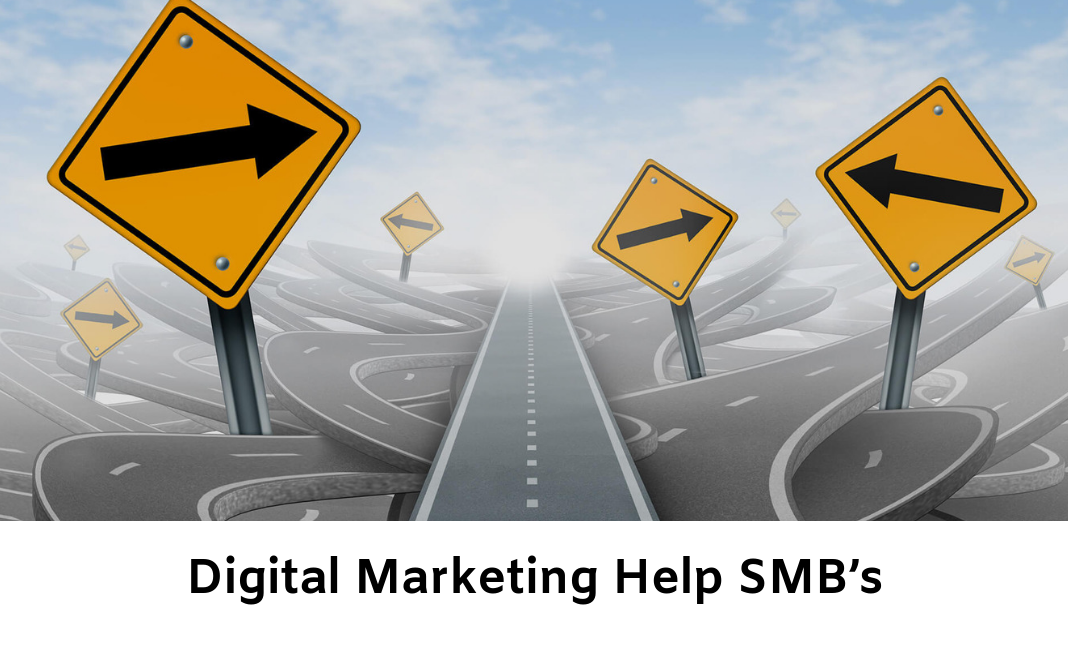 How Digital Marketing Can Help SMB's Prosper In This Competitive World