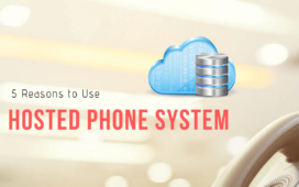 5 Reasons to Use Hosted Phone System for Your Business